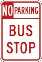 "12"" x 18"" Sign - No Parking, Bus Stop"