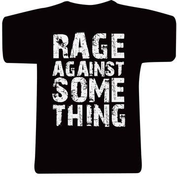 Rage Against Something / Unisex - Fair Trade Shop. #tshirt #fairtrade