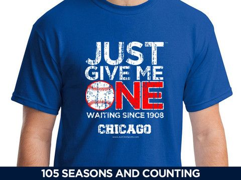 Just One Before I Die - Chicago Cubs Baseball T-shirt – JustOneSports