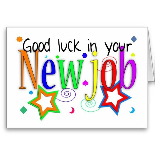 Congratulations Quotes New Job Position: 25+ Best Ideas About Good Luck New Job On Pinterest