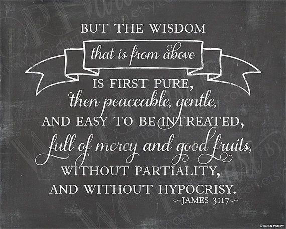 James 3 17 God S Word Is True Pinterest Scriptures