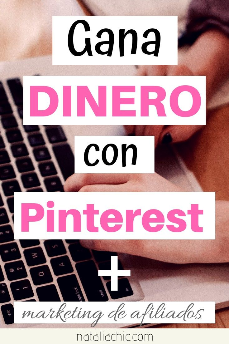 Gana un sueldo con Pinterest y marketing de afiliados
