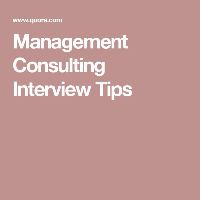 Management Consulting Interview Tips