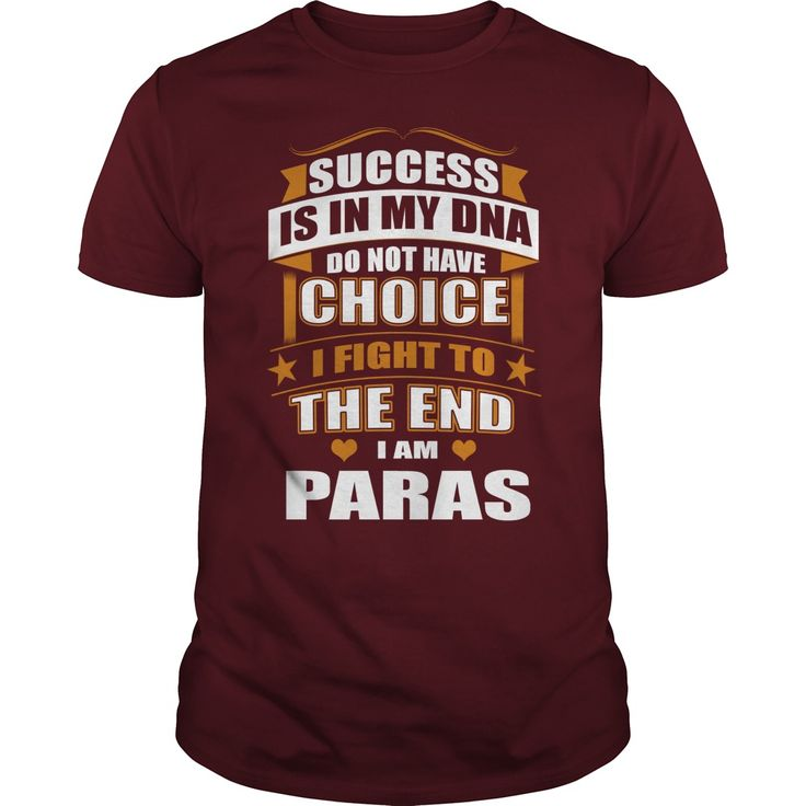 Success Is In My DNA Don't Have Choice I Fight To The End, I'm Paras #gift #ideas #Popular #Everything #Videos #Shop #Animals #pets #Architecture #Art #Cars #motorcycles #Celebrities #DIY #crafts #Design #Education #Entertainment #Food #drink #Gardening #Geek #Hair #beauty #Health #fitness #History #Holidays #events #Home decor #Humor #Illustrations #posters #Kids #parenting #Men #Outdoors #Photography #Products #Quotes #Science #nature #Sports #Tattoos #Technology #Travel #Weddings #Women