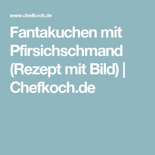 Fantakuchen mit Pfirsichschmand (Rezept mit Bild)   Chefkoch.de