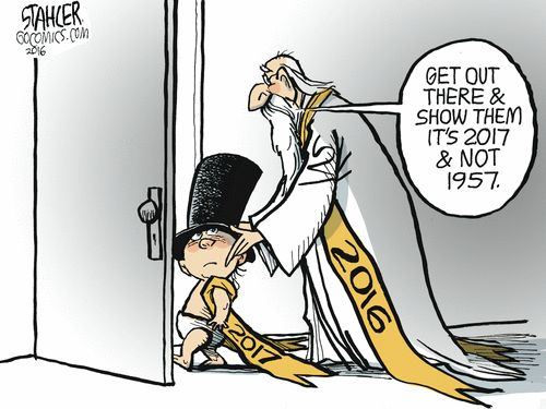 """""""Get out there and show them it's 2017 and not 1957..."""" - Jeff Stahler Editorial Cartoon, December 31, 2016 on GoComics.com"""