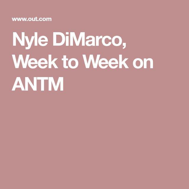 Nyle DiMarco, Week to Week on ANTM