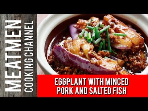 Eggplant with Minced Pork and Salted Fish - 鱼香茄子 - The MeatMenThe MeatMen