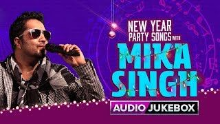 New Year Party Songs with Mika Singh | Bollywood Hit Audio Songs | lodynt.com |لودي نت فيديو شير