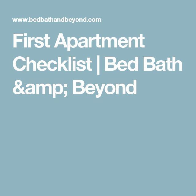 First Apartment Checklist | Bed Bath & Beyond