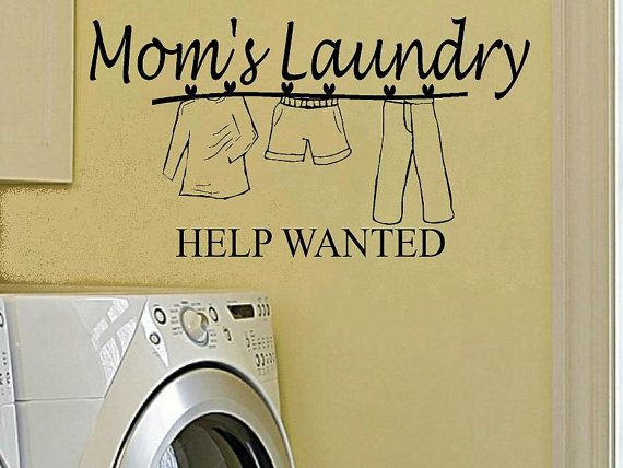 Mom's Laundry help wanted with clothesline holding shirt, shorts and pants
