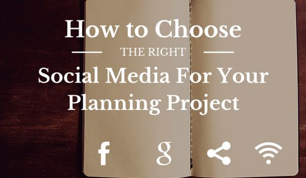 How To Choose The Right Social Media Network For Your Planning Project via @3pikasdev #IAP2