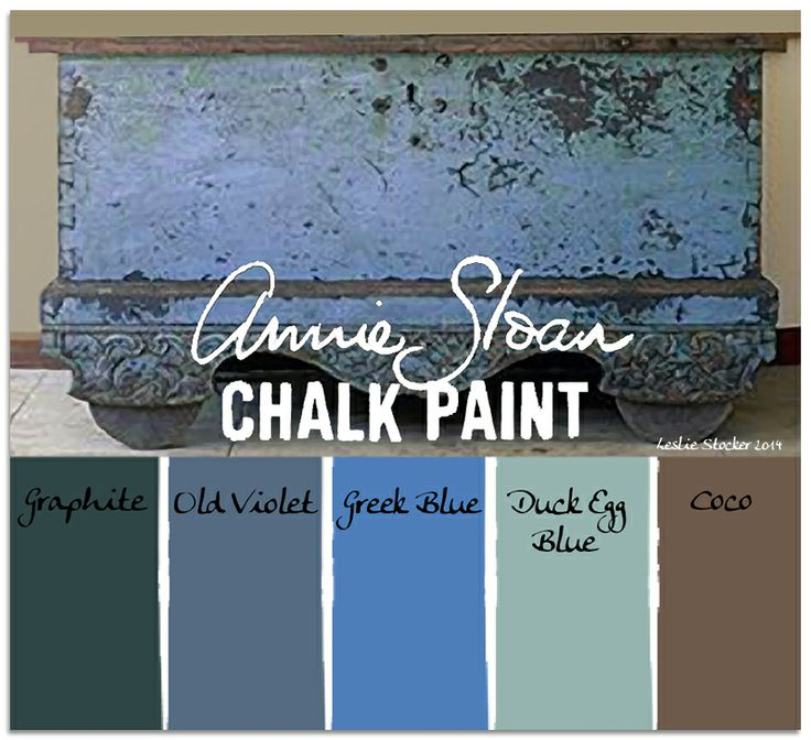 COLORWAYS These colors of Annie Sloan Chalk Paint can be layered to create the look of this beautiful blue
