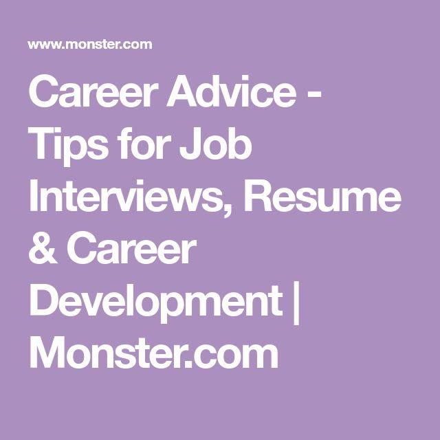 Career Advice - Tips for Job Interviews, Resume & Career Development   Monster.com