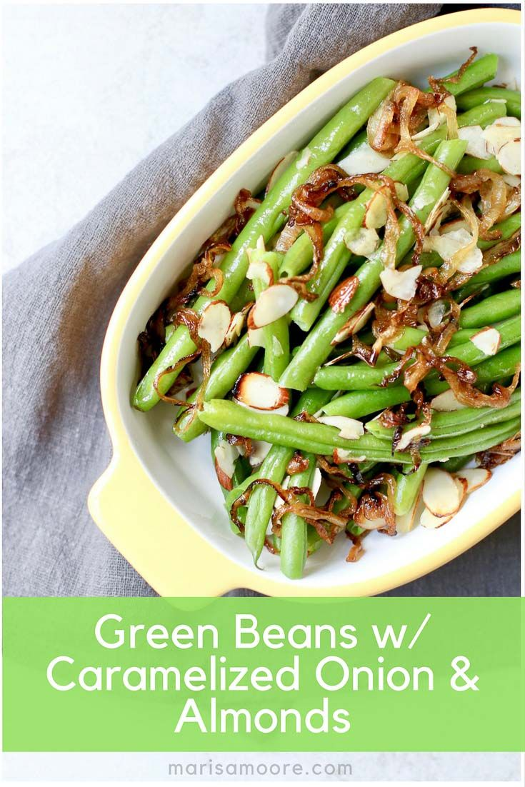 Green Beans with Caramelized Onion & Almonds