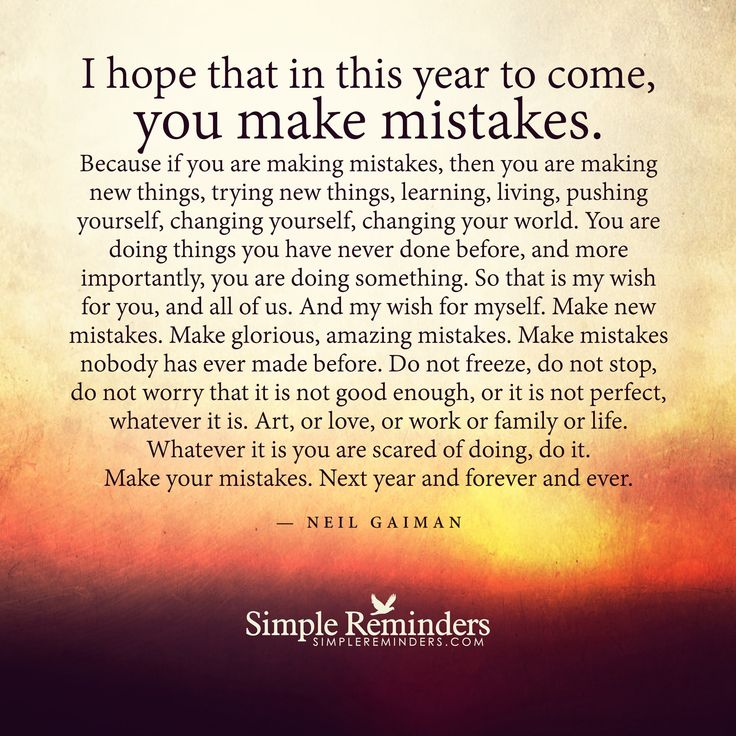 """Neil Gaiman: I hope that in this year to come, you make mistakes. Because if..."" by Neil Gaiman"