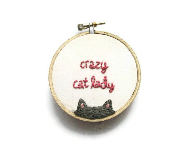 Crazy Cat Lady Embroidery Hoop - Fun Cute Gray Kitty Animal Lover Home Decor or Christmas Ornament