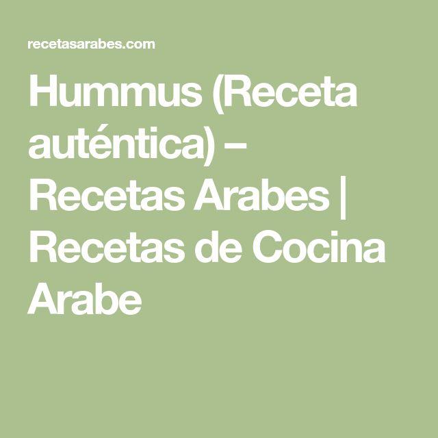 Hummus (Receta auténtica) – Recetas Arabes   Recetas de Cocina Arabe
