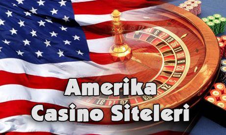 Amerika Casino Siteleri