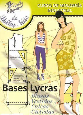 Mujeres y alfileres: Moldería industrial - Lycras. Bases