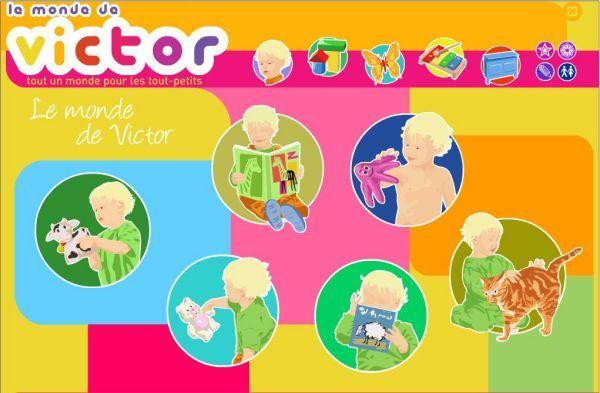 Bienvenue dans Le monde de Victor, un monde d'éveil et de découverte pour les tout-petits. Des jeux, un imagier, des coloriages, des chansons et plein d'activités pour développer son imaginaire et apprendre en s'amusant…