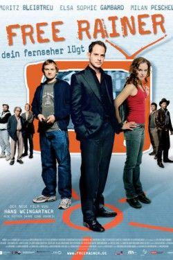 Прочисть мозги / Free Rainer (2007)