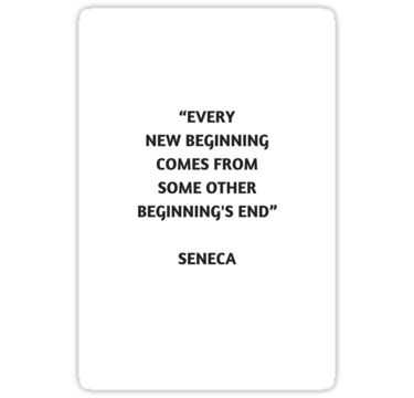 Stoic Philosophy Quote – Seneca – Beginning and End | Sticker