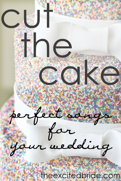 Music for the Wedding: Songs for Cutting the Cake — The Excited Bride - Denver Bridal Blog