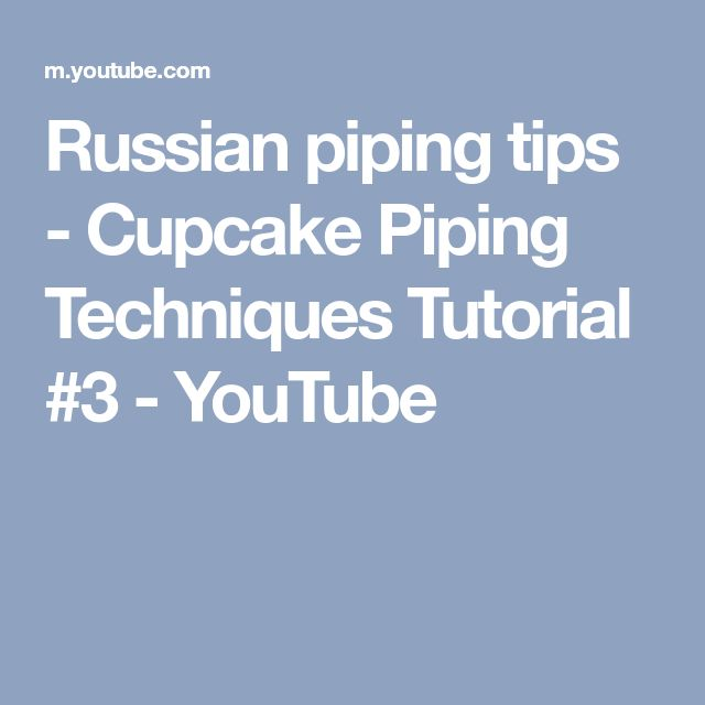 Russian piping tips - Cupcake Piping Techniques Tutorial #3 - YouTube