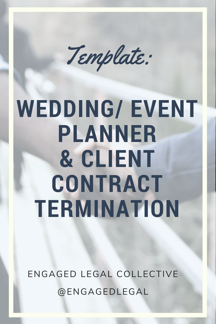Contract Cancellation Planner And Client Wedding Event Planning How To Plan Event Planning Business