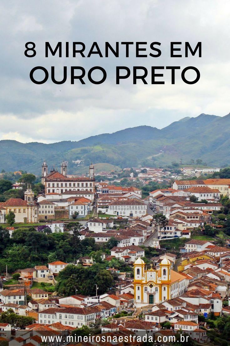 Para quem ama um mirante, a gente separou oito lugares para ver Ouro Preto de cima: alguns com vista parcial e outros com vista bem ampla. mirantes, mirantes em Ouro Preto, cidades históricas, Estrada Real, cidades coloniais