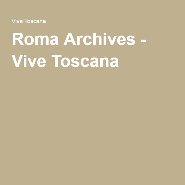 Roma Archives - Vive Toscana