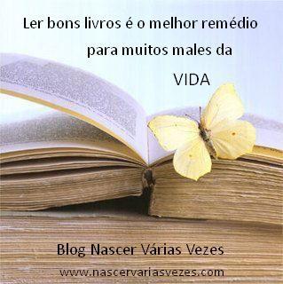 Ler bons livros é o melhor remédio para muitos males da vida. Livro espírita Nascer Várias Vezes #livro #leitura #livroespirita