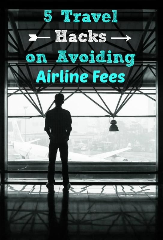 5 travel tips on how to book flights and avoid those pesky airline fees when you fly. First tip: Save a few hundred on waiting to change your flight. Read more about it in the article. - #travel #lifehacks #traveltips  #airline