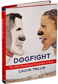 'Dogfight,' a Presidential Race in Verse, by Calvin Trillin - NYTimes.com