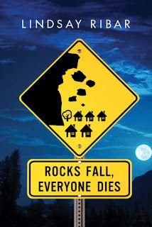 Le plaisir de lire: Lindsay Ribar - Rocks Fall Everyone Dies eBook