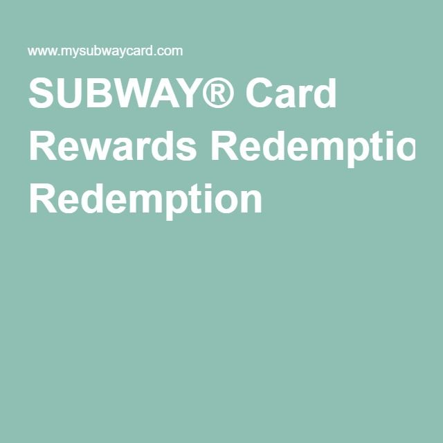 SUBWAY® Card Rewards Redemption
