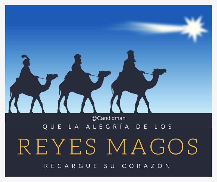Que la alegría de los Reyes Magos recargue su corazón. @Candidman #Frases 6 de Enero Candidman Día de Reyes Enero Felicitación Reyes Magos @candidman
