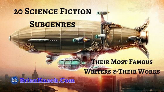 Science Fiction Subgenres | Science Fiction Authors