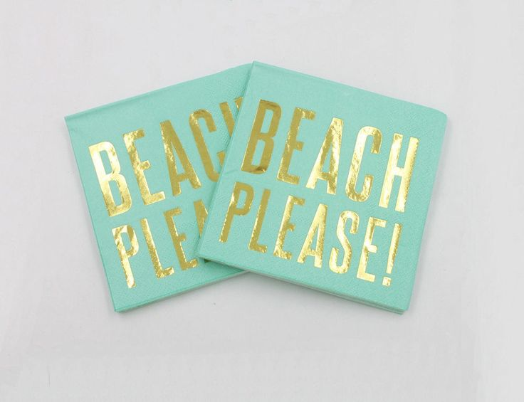 Paper Napkins, Cocktail Napkins, Gold Party Napkins, Birthday Napkins, BEACH PLEASE Gold Foil Napkins, Bachelorette Party Decor, Party Decor by RevelryPartyCompany on Etsy https://www.etsy.com/listing/503638500/paper-napkins-cocktail-napkins-gold