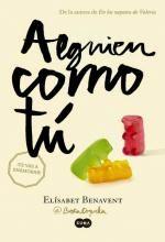 Alguien como tu - Mi elección # 2 Autora: Elisabeth Benavent, reseñas, críticas, digitaltraduc