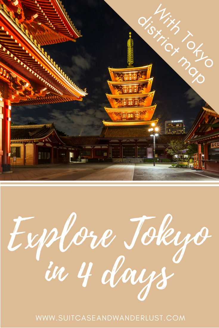 How you can explore Tokyo in 4 days. Including Tokyo district map.