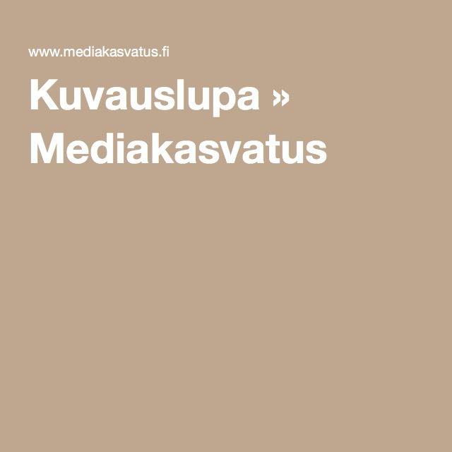 Kuvauslupa » Mediakasvatus