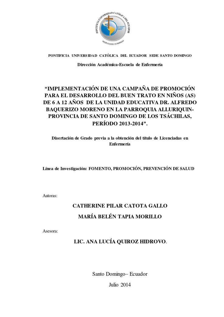 Implementación de una campaña de promoción para el desarrollo del buen trato en niños(as)  Disertación de Grado – EENF – Nº 1 – 2014 – PUCE SD