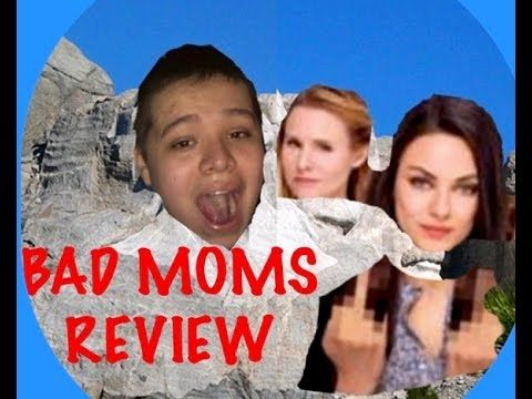 BAD MOMS Movie Review