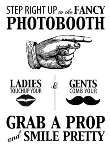 Love this sign for the photo booth