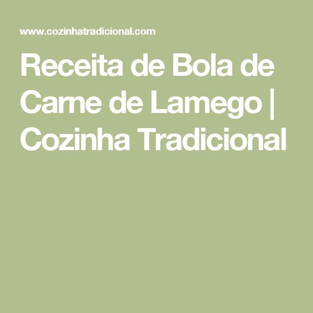 Receita de Bola de Carne de Lamego | Cozinha Tradicional