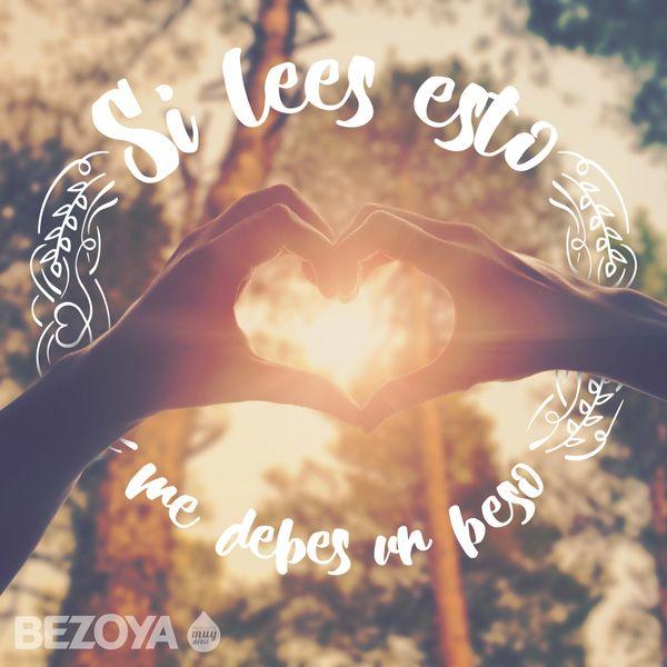 Si lees esto, me debes un beso. #bezoya, luz, amor, love, corazón, enamorarse…