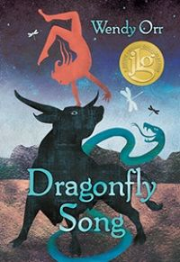 Dragonfly Song by Wendy Orr   CM Magazine review