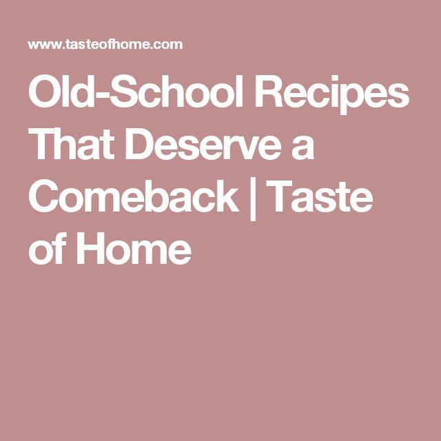 Old-School Recipes That Deserve a Comeback | Taste of Home